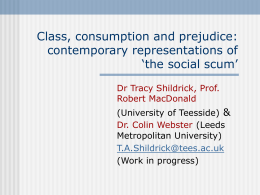 Class, consumption and prejudice: contemporary