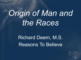 Origin of Man and the Races