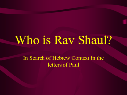Who is Rav Shaul? - Amazon Web Services