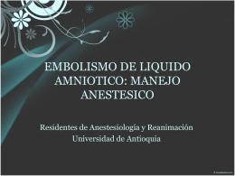 EMBOLISMO DE LIQUIDO AMNIOTICO: MANEJO …