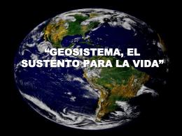 """UNIDAD 1 """"GEOSISTEMA, EL SUSTENTO PARA LA VIDA"""""""