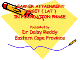 Learner Attainment Target ( LAT ) in Foundation Phase