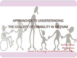 APPROACHES TO UNDERSTANDING DISABILITY IN …
