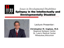 Epilepsy In the Intellectually and Developmentally …