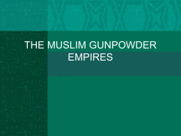 THE MUSLIM EMPIRES Chapter 20