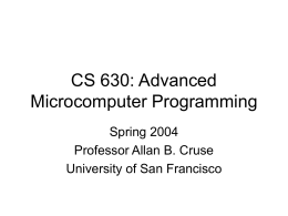 CS 630: Advanced Microcomputer Programming