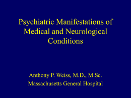 Psychiatric Manifestations of Medical and Neurological