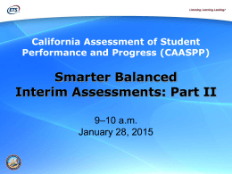 Smarter Balanced Interim Assessments: Part II