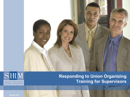 Responding to Union Organizing Training for Supervisors  …