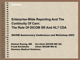 DICOM Anniversary, Continuity of Care