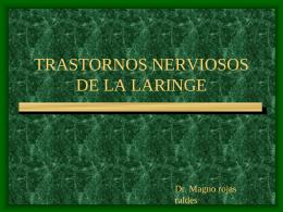 TRASTORNOS NERVIOSOS DE LA LARINGE