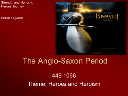 The Anglo-Saxon Period - Shore Regional High School