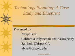 Technology Planning: A Case Study and Blueprint