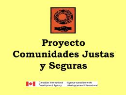 Proyecto Comunidades Justas y Seguras