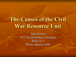 The Causes of the Civil War Resource Unit