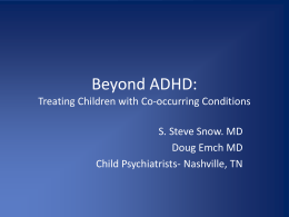 Beyond ADHD: Treating Children with Co