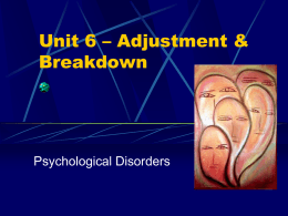 Unit 6 – Adjustment & Breakdown