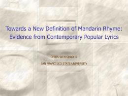 Towards a New Definition of Mandarin Rhyme: Evidence …