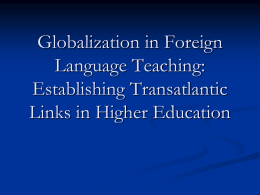 Globalisation in Foreign Language Teaching: Establishing