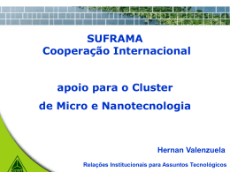 SUFRAMA and the International Cooperation as support …