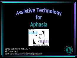 AT for Aphasia - PowerPoint Presentation