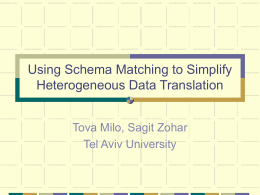 Using Schema Matching to Simplify Heterogeneous …