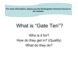 "What is ""Gate Ten""?"