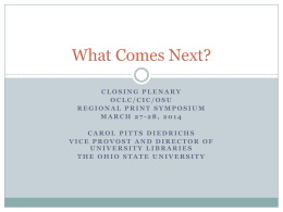 What Comes Next? Closing plenaryOclc/cic/osu Regional