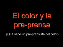 El color y la pre