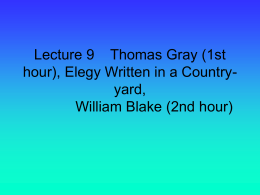 Lecture 9 Thomas Gray (1st hour), Elegy Written in a