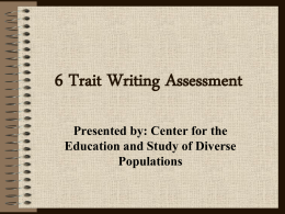 6 + 1 Trait Writing Assessment