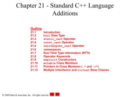 Chapter 21 - Standard C++ Language Additions