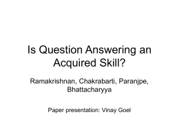 Is Question Answering an Acquired Skill?