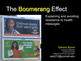 The Boomerang Effect In Response to Strategic Messages