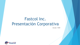 Fastcol Inc Corporate Presentation