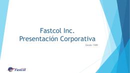 Fastcol Inc Corporate Presentation