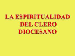 La Espiritualidad Diocesana