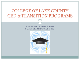 COLLEGE OF LAKE COUNTY GED PROGRAMS