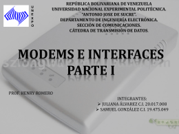 Modems e Interfaces. Parte I
