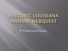 Historic Louisiana Indians - Vermilion Parish School Board