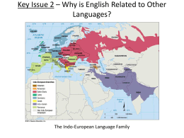 Key Issue 2 – Why is English Related to Other Languages?
