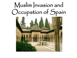 Muslim Invasion and Occupation of Spain