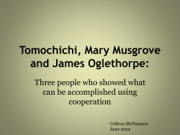 Tomachichi, Mary Musgrove and James Oglethorpe