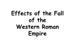 Effects of the Fall of the Western Roman Empire
