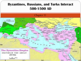 Byzantines, Russians, and Turks Interact 500