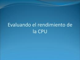 Evaluando el rendimiento de la CPU