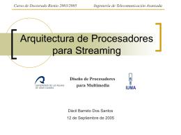 Arquitectura de Procesadores para Streaming Dacil