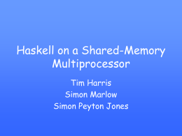 Haskell on a Shared-Memory Multiprocessor