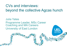 CVs and interview skills: beyond the collective Agcas hunch
