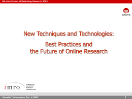 New Technologies and Methods